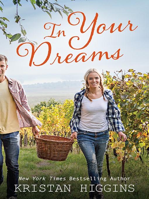 Title details for In Your Dreams by Kristan Higgins - Available